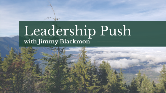 Leadership Push with Jimmy Blackmon